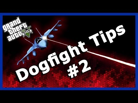 GTA 5 Online: Dogfighting tips - dodging missiles [with minimal turns!] (Episode 2)