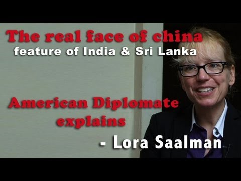 The real face of china...the future of India and SriLanka, American diplomat - lora Saalman