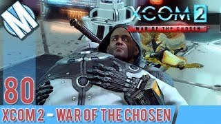 XCOM 2 WAR OF THE CHOSEN PART 80 - THE FORGE!