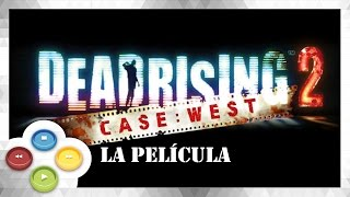 Dead Rising 2 Case West Pelicula Completa Full Movie