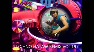 Download Lagu NONSTOP MIX VOL 197 MIX BY DJ RYANTECHNO HATAW REMIX Gratis STAFABAND