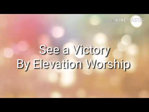 See A Victory - Elevation Worship (Lyrics)