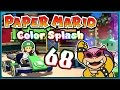 PAPER MARIO: COLOR SPLASH Part 68: Roys fieser Farbblaster