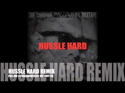 HUSTLE HARD REMIX LOS