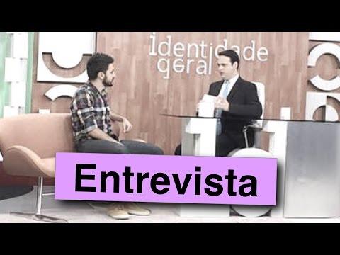 Entrevista no Identidade Geral