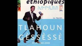 """Tilahun Gessesse - Lanchi biye hulun tiche/""""ላንቺ ብዬ ሁሉን ትቼ""""/ (Amharic)"""