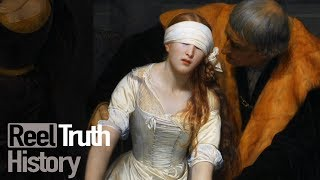 England's Forgotten Queen: Lady Jane Grey's Execution | History Documentary | Reel Truth History
