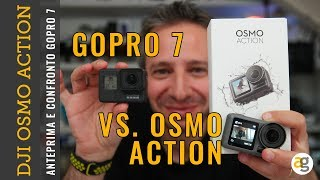 NUOVA DJI OSMO ACTION contro GO PRO 7