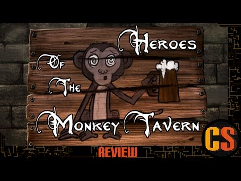 HEROES OF THE MONKEY TAVERN - REVIEW