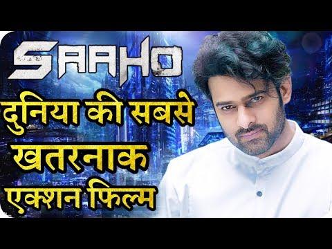 Saaho || World Most Dangerous Action Movie || Prabhas || Shraddha Kapoor