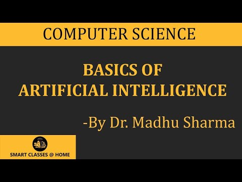 Basic Concepts of Artificial Intelligence Lecture by Dr. Madhu Sharma.
