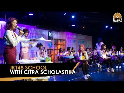 Uniknya JKT48: JKT48 School with Citra Scholastika