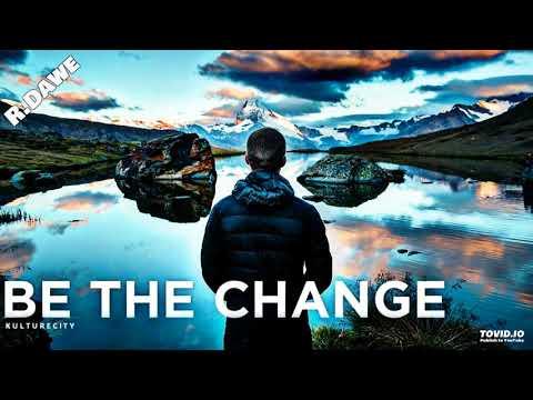 SHARAM - Be The Change (R.Dawe Bootleg) 2018
