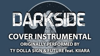 Darkside Instrumental In The Style Of Ty Dolla Sign Future Feat Kiiara