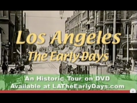 Los Angeles, The Early Days
