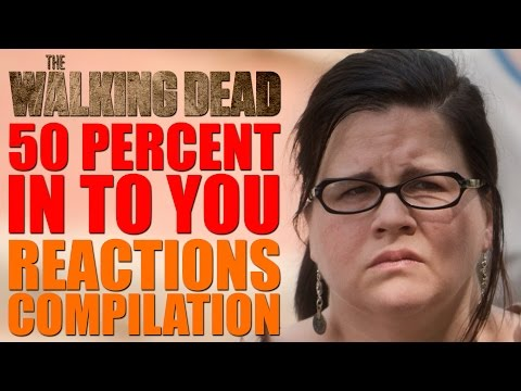 The Walking Dead Season 7   50 Percent In To You Reactions Compilation