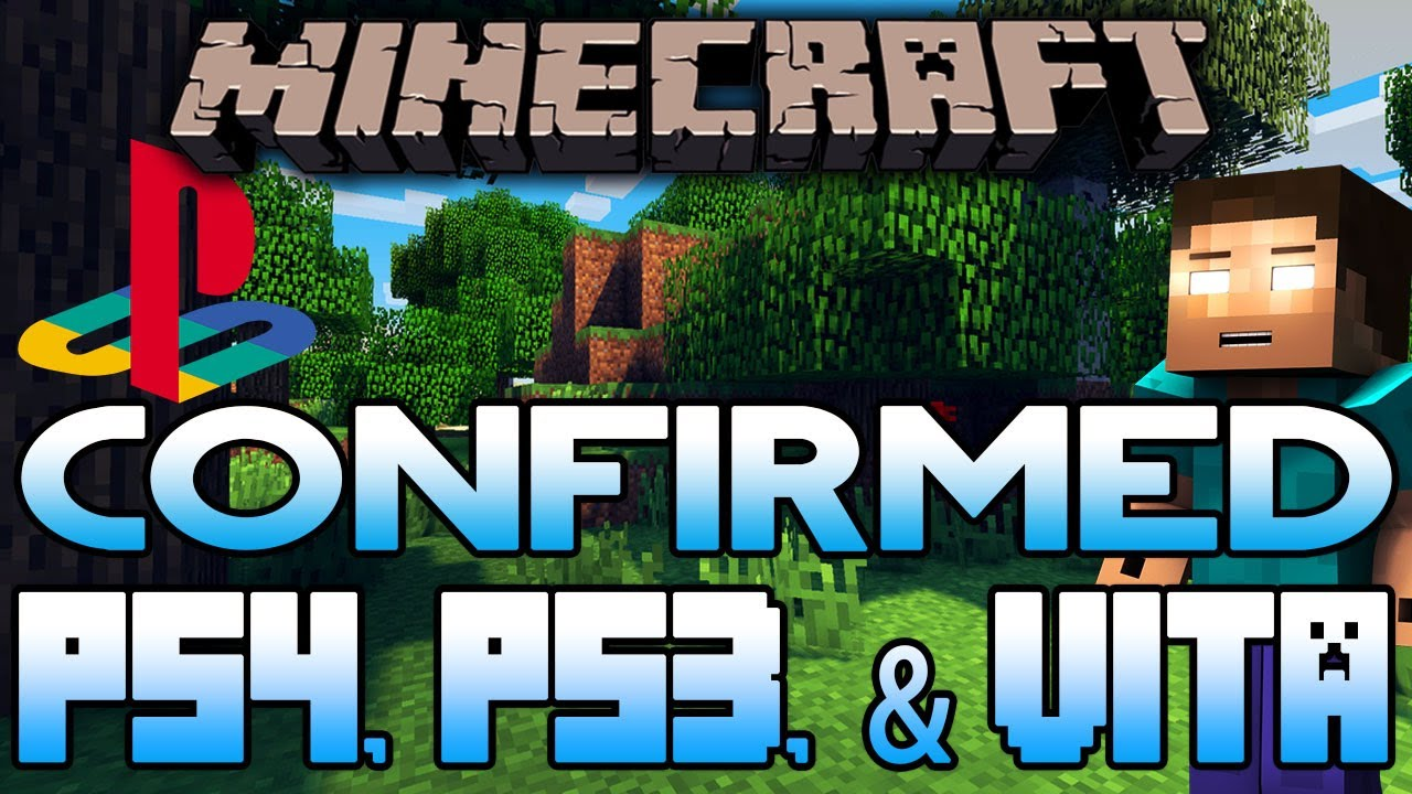 Minecraft Confirmed For PS4, PS3, And Vita | Release Date ...