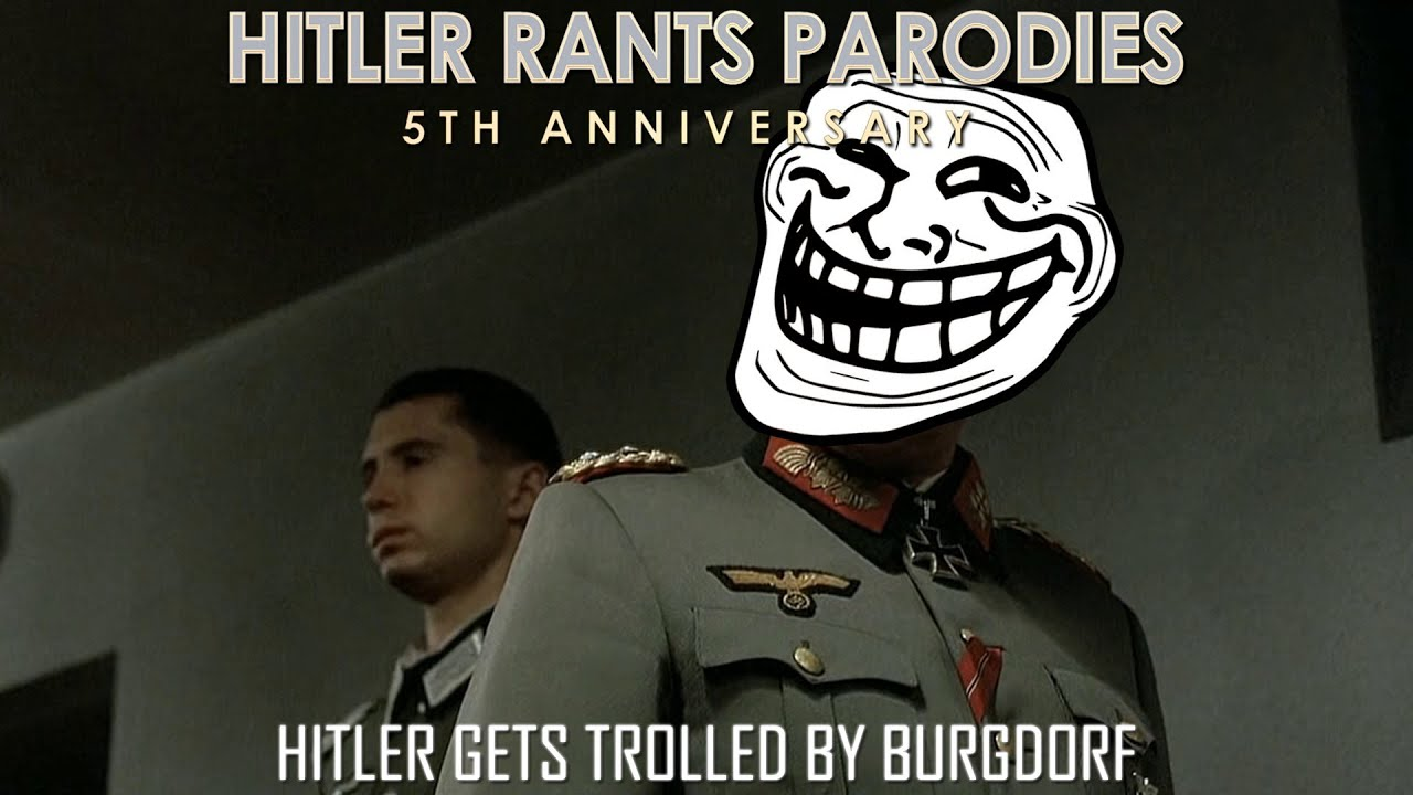 Hitler gets trolled by Burgdorf