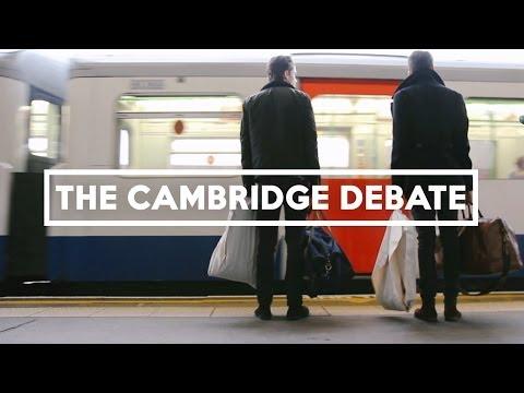The Cambridge Debate