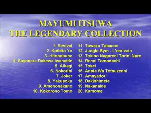 Mayumi Itsuwa - The Legendary Collection - Những Ca Khúc Huyền Thoại