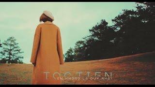 Tóc Tiên - Em Không Là Duy Nhất | Official Music Video