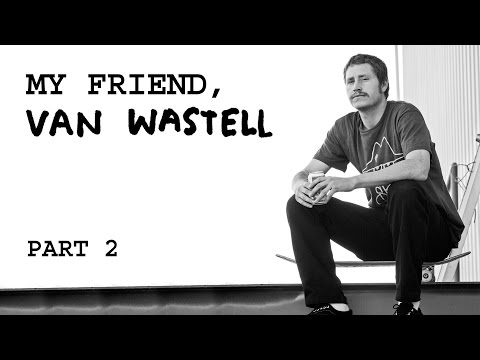 Van Wastell Documentary Trailer Part 2 Classic Clips 9-4-2015