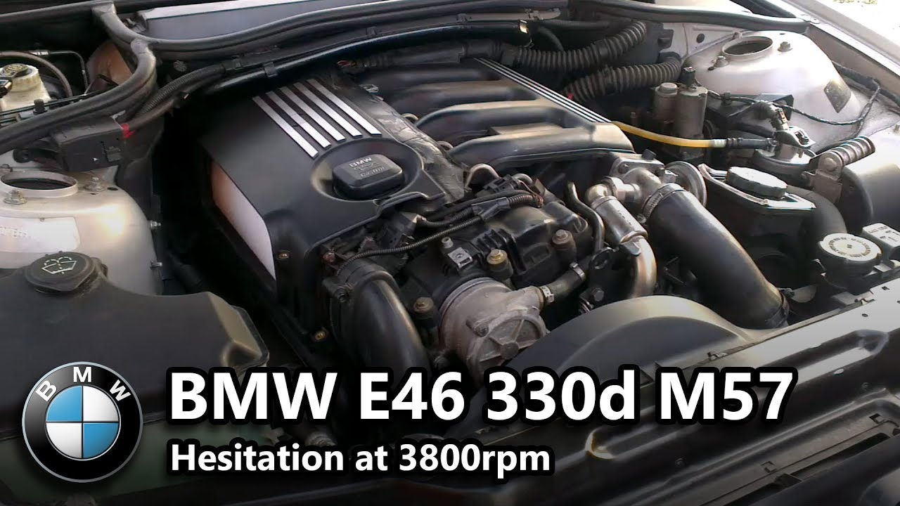 Bmw E46 330d 2002 M57 Hesitating At 3 8k Revs