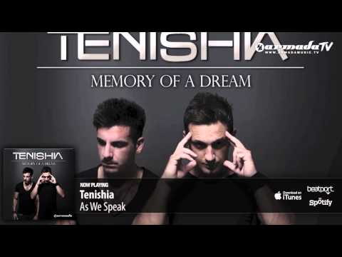 Tenishia – As We Speak ('Memory of a Dream' preview)