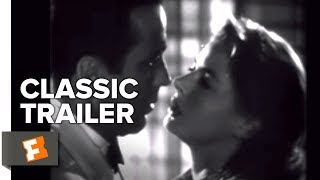 Casablanca (1942) Official Trailer - Humphrey Bogart, Ingrid Bergman Movie HD