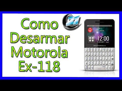 Como desarmar Motorola Ex-118 aprendemax