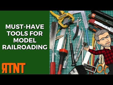 Must Have Tools for Model Railroading