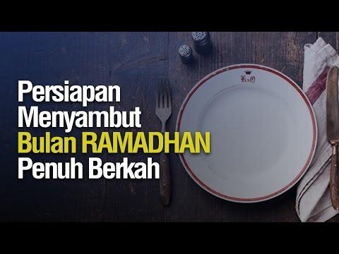 Ceramah Singkat: Persiapan Menyambut Bulan Ramadhan Penuh Berkah - Ustadz Ahmad Zainuddin Al-Banjary
