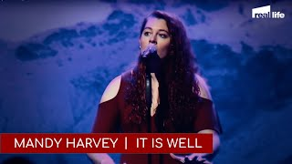 Mandy Harvey It Is Well
