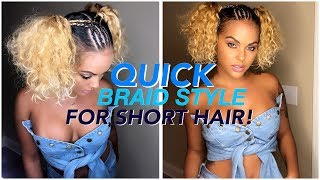 QUICK Braid Style for Short Hair!