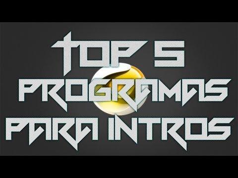 Top 5 Programas Para Hacer Intros