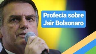 PROFECIA SOBRE O CANDIDADO JAIR BOLSONARO