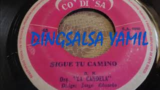 ORQUESTA LA CANDELA - SIGUE TU CAMINO, Label CODISA