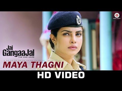 Maya Thagni - Jai Gangaajal | Salim & Sulaiman | Pravesh Mallick | Priyanka Chopra & Prakash Jha