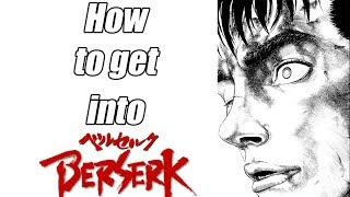 So You Want to Get Into: Berserk