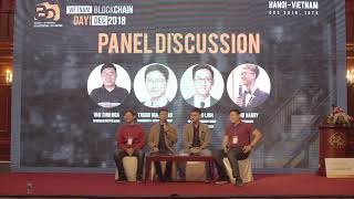 Panel discussion - KOLs Việt Nam | Việt Nam Blockchain Day 2018