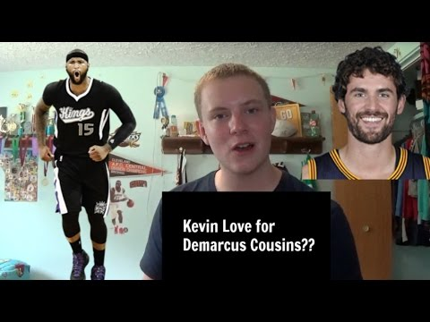 Cavaliers Trade Kevin Love for Demarcus Cousins - Rumor