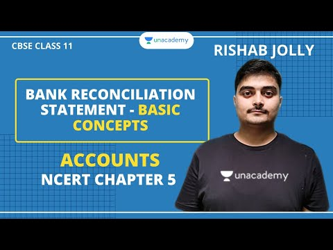 Bank Reconciliation Statement - Basic Concepts | NCERT Ch - 5 | Accounts | Class 11 | Rishab Jolly