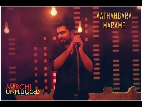 Aathangara Marame | Ajesh | Mirchi Unplugged