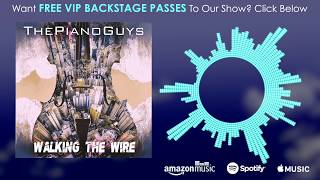 Download Lagu Imagine Dragons - Walking The Wire (Piano/Cello) The Piano Guys Gratis STAFABAND
