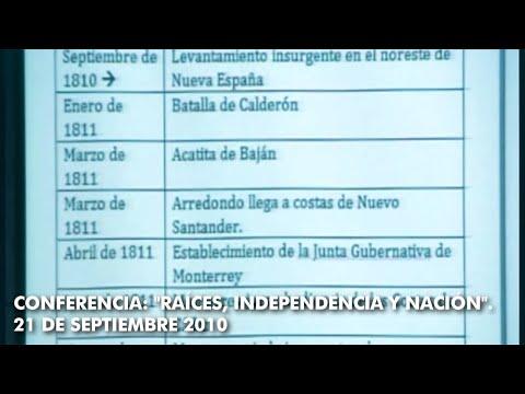 Conferencia: Raíces, Independencia y Nación.