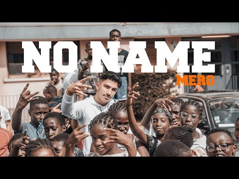 MERO - No Name (Official Video)