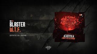 [DOG041] Blaster - W.T.F.