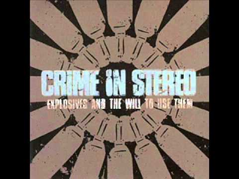 Crime In Stereo - Play It Loud Fuckers