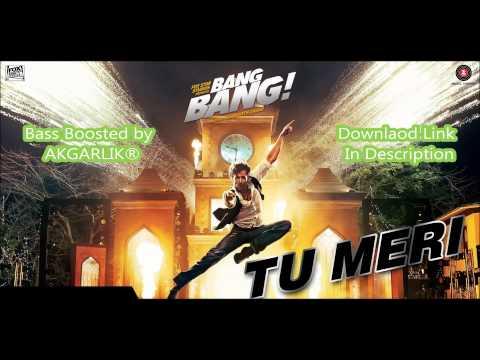 Bang Bang - Tu Meri | Vishal Shekhar | Bass Boosted