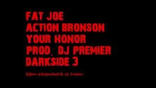 Watch Fat Joe Your Honor (Ft. Action Bronson) video